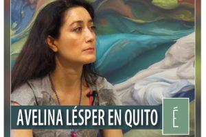 Avelina Lésper en Quito
